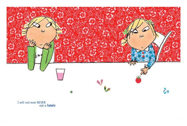 I Will Not Ever Never Eat a Tomato- Charlie and Lola
